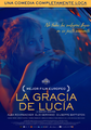 La gracia de Lucía - Troppa Grazia